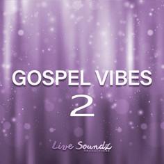 Gospel Vibes 2