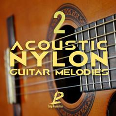 Acoustic Nylon: Guitar Melodies 2