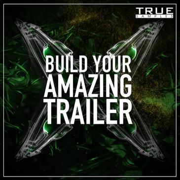 Build Your Amazing Trailer