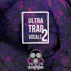 Ultra Trap Vocals 2
