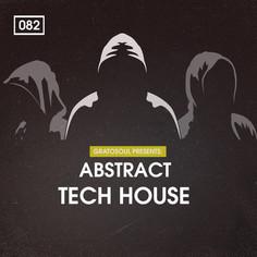 Gratosoul: Abstract Tech House