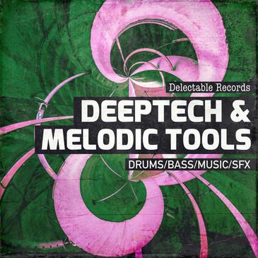DeepTech & Melodic Tools