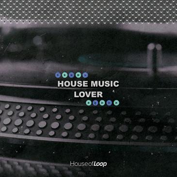 House Music Lover