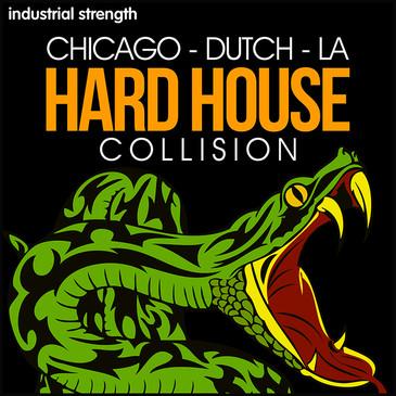 Chicago Dutch La Hard House Collision