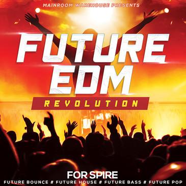 Future EDM Revolution For Spire