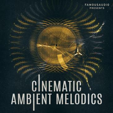 Cinematic Ambient Melodics