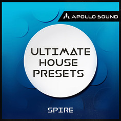 Ultimate House Presets For Spire