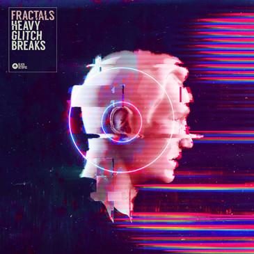 Fractals - Heavy Glitch Breaks