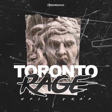 Toronto Rage: Epic Trap
