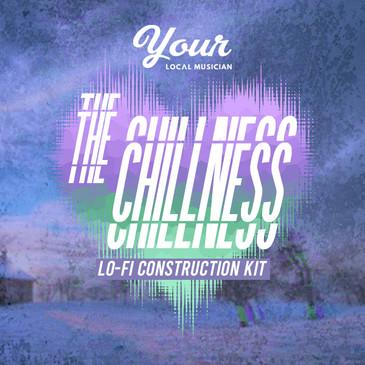 The Chillness (Lo-fi Construction Kit)