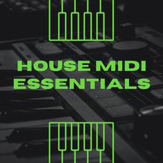 House MIDI Essentials