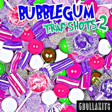 Bubblegum Trap Shots 2