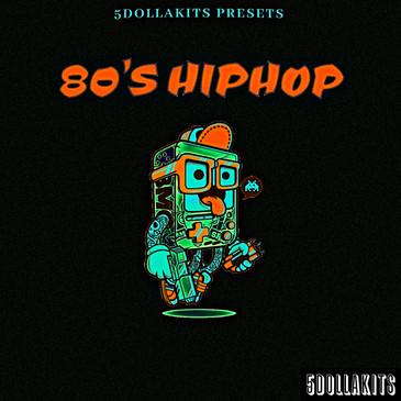 5DOLLAKITS: 80s Hip Hop