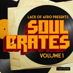 Lack Of Afro: Soul Crates Vol 1