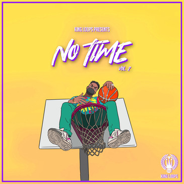 No Time Vol 2