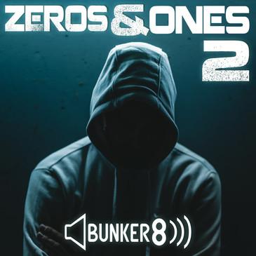 Zeros & Ones 2