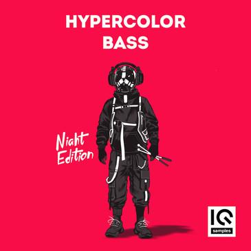 IQ Samples: Hypercolor Bass: Night Edition