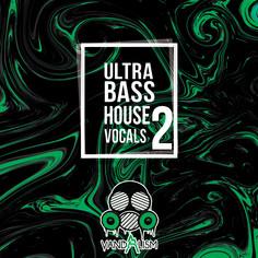 Ultra Bass House Vocals 2