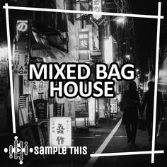 Mixed Bag House