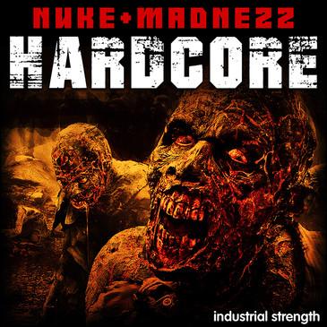 Hardcore Nuke + Madnezz