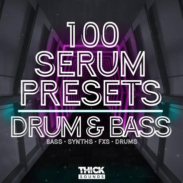 100 Serum Presets: Drum & Bass