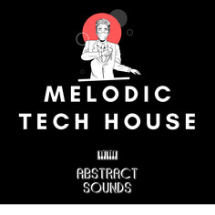 Abstract Sounds: Melodic Tech House