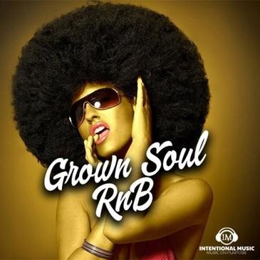 Grown Soul RnB