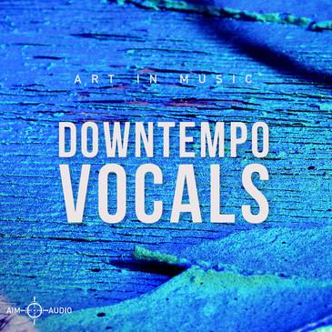 Downtempo Vocals