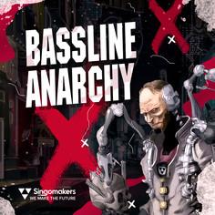 Bassline Anarchy