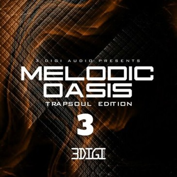 Melodic Oasis: Trapsoul Edition 3