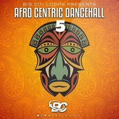 Afro Centric Dancehall 5