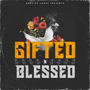 Gifted N Blessed