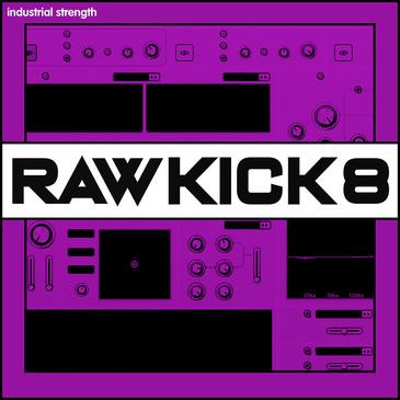 Raw Kick 8