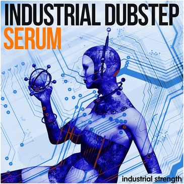 Industrial Dubstep Serum