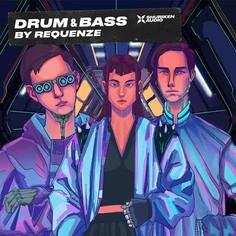 Drum & Bass by Requenze