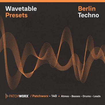 Berlin Techno: Wavetable Presets