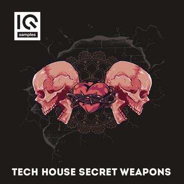 Tech House Secret Weapons