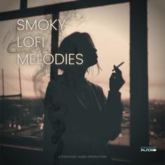Smoky LoFi Melodies