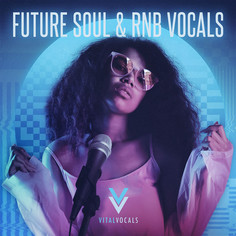 Future Soul & RnB Vocals