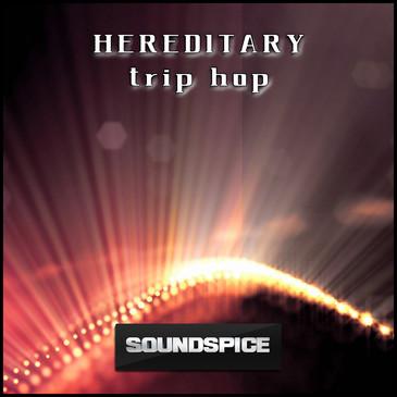 Hereditary Trip Hop
