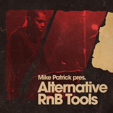 Mike Patrick: Alternative RnB Tools