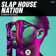 Slap House Nation