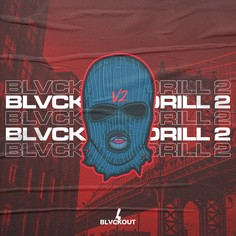Blvckout Drill 2