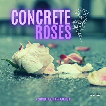 Concrete Roses