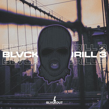 Blvckout Drill 3