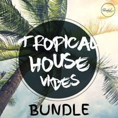 Tropical House Vibes Bundle 1