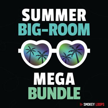 Smokey Loops: Summer Big-Room Mega Bundle