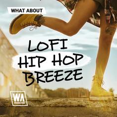 What About: LoFi Hip Hop Breeze