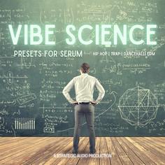 Vibe Science: Serum Presets