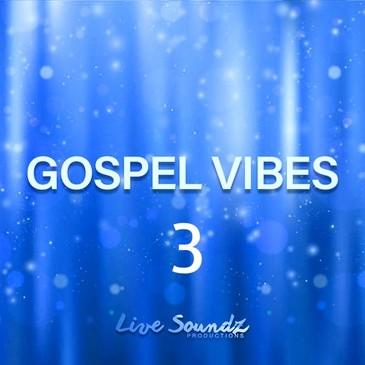 Gospel Vibes 3